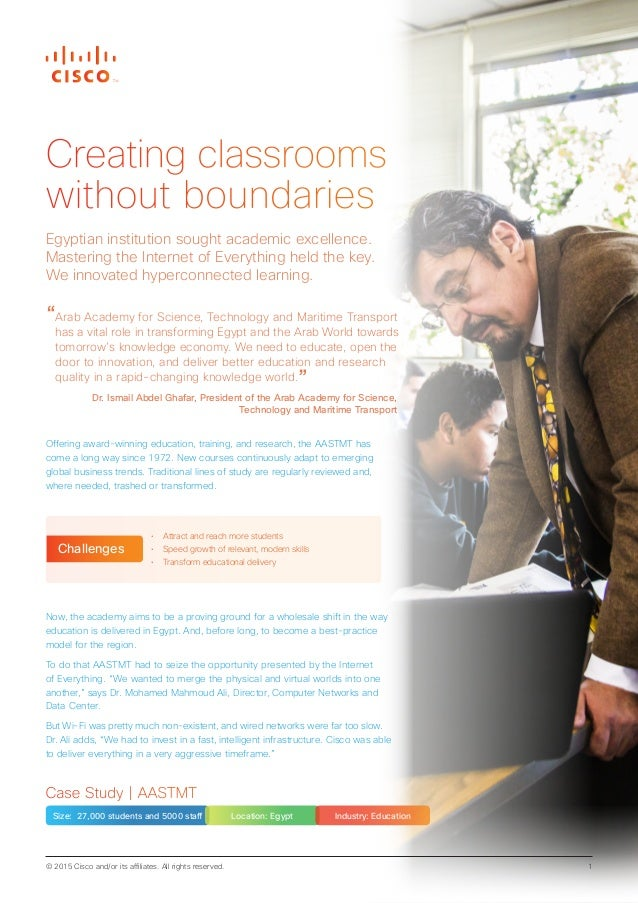 © 2015 Cisco and/or its affiliates. All rights reserved. 1 Case Study | AASTMT Size: 27,000 students and 5000 staff Locati...