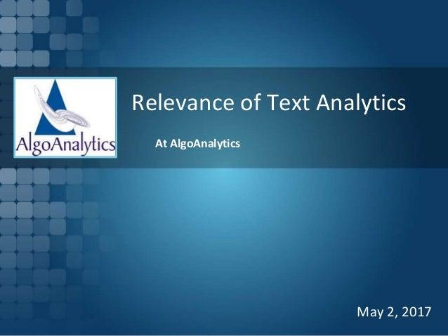 Relevance of Text Analytics At AlgoAnalytics May 2, 2017