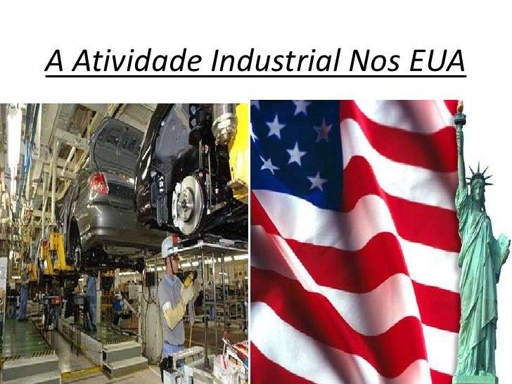 A Atividade Industrial Nos EUA