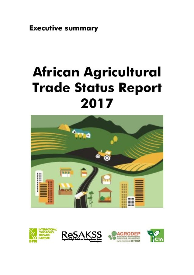 Executive summary African Agricultural Trade Status Report 2017