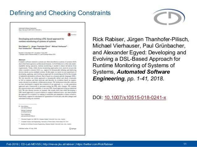 Feb 2019 | CD-Lab MEVSS | http://mevss.jku.at/rabiser | https://twitter.com/RickRabiser Defining and Checking Constraints ...
