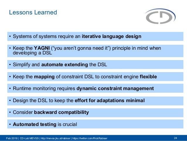 Feb 2019 | CD-Lab MEVSS | http://mevss.jku.at/rabiser | https://twitter.com/RickRabiser Lessons Learned • Systems of syste...