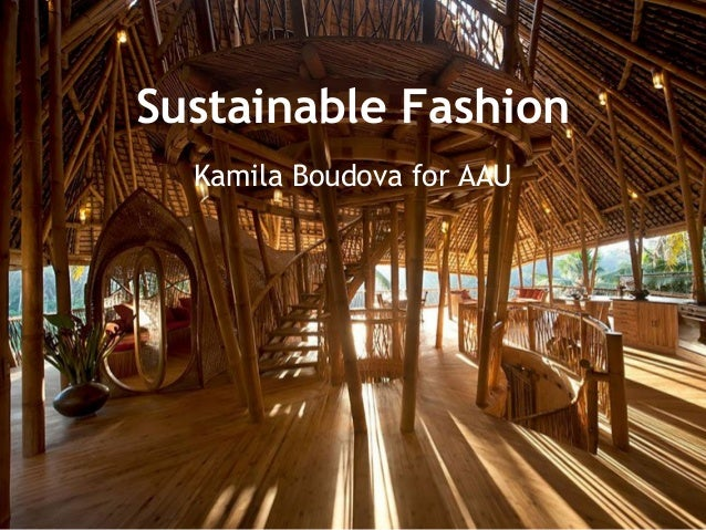 Sustainable Fashion Kamila Boudova for AAU
