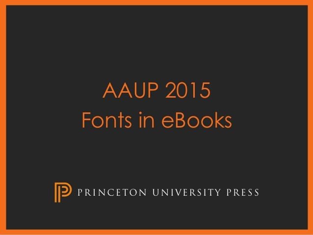 AAUP 2015 Fonts in eBooks
