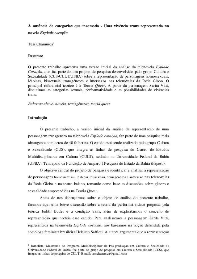 A ausência de categorias que incomoda - Uma vivência trans representada na novela Explode coração Tess Chamusca1 Resumo: O...