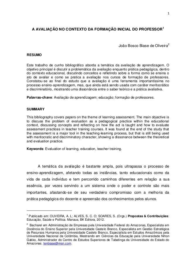 1    A AVALIAÇÃO NO CONTEXTO DA FORMAÇÃO INICIAL DO PROFESSOR 1                                                           ...
