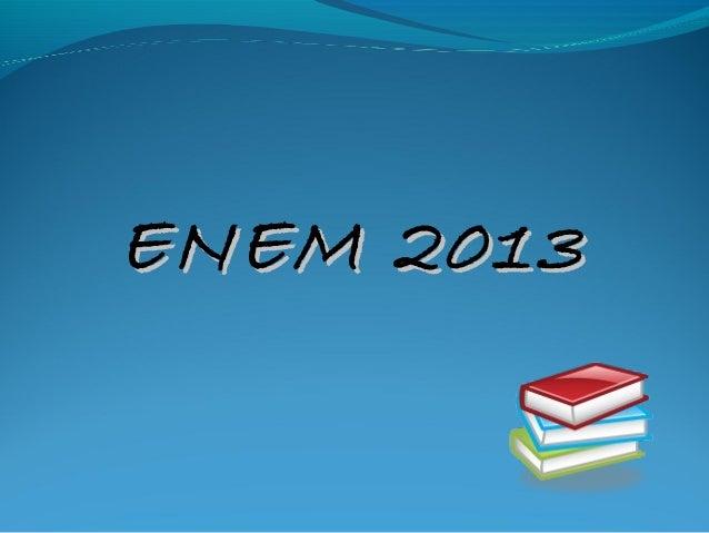 ENEM 2013ENEM 2013