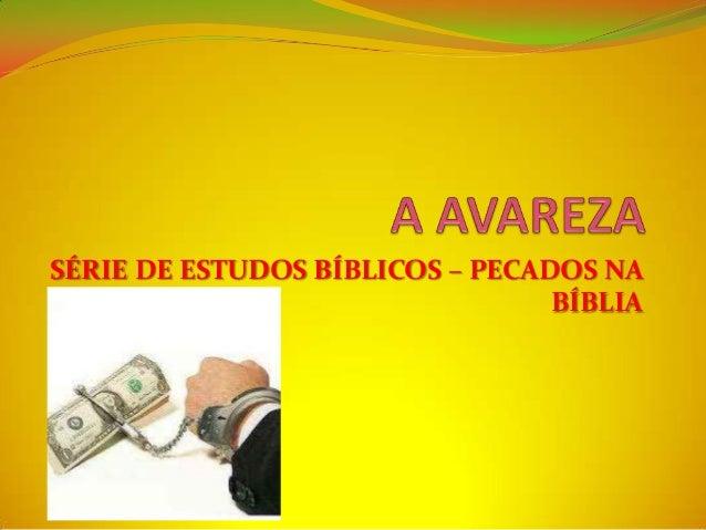 SÉRIE DE ESTUDOS BÍBLICOS – PECADOS NA                                 BÍBLIA