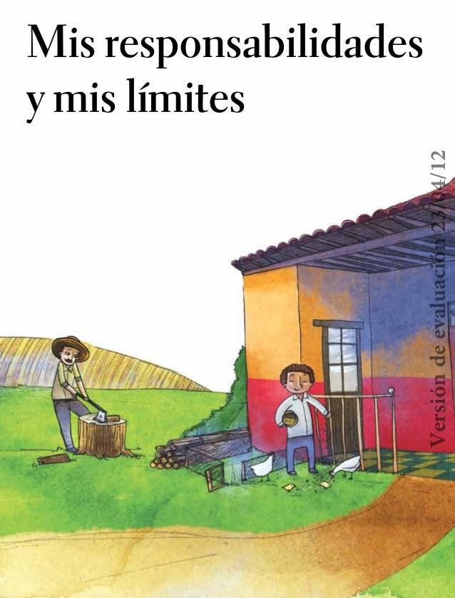 Mis responsabilidades y mis límites ETICA-Book 1.indb 34 20/04/12 19:01 Versióndeevaluación23/04/12