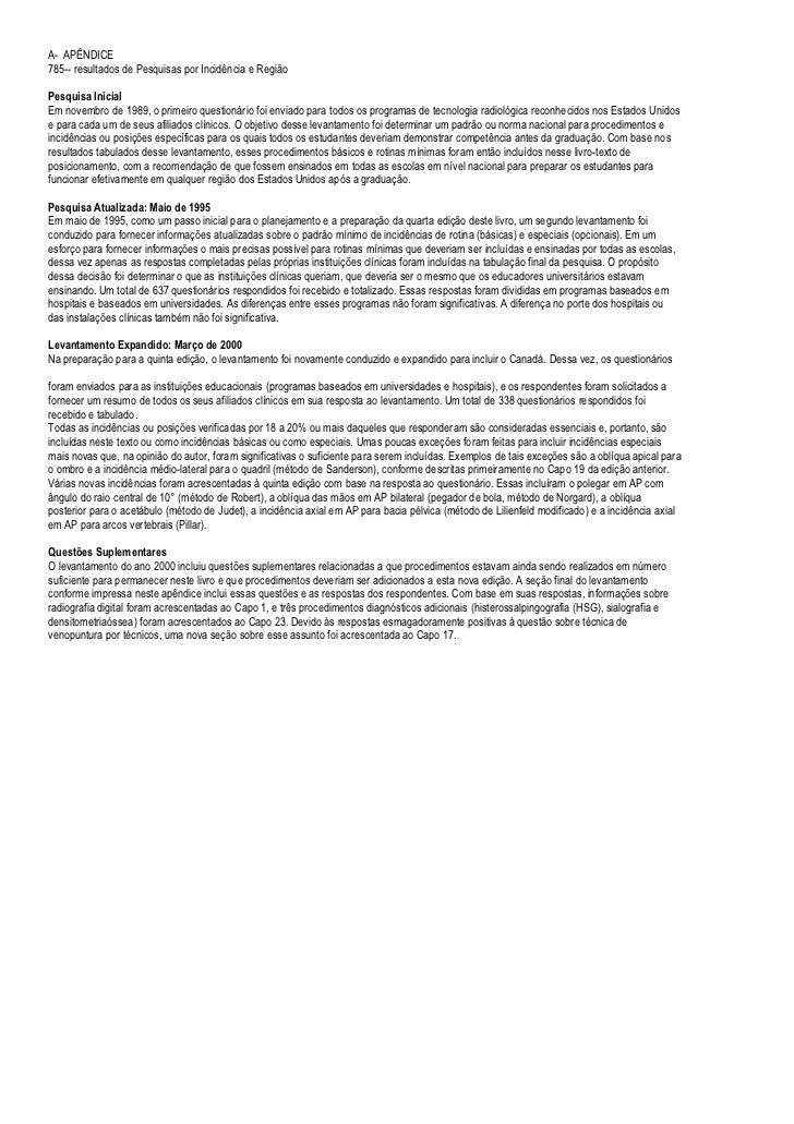 A- APÊNDICE785-- resultados de Pesquisas por Incidência e RegiãoPesquisa InicialEm novembro de 1989, o primeiro questionár...
