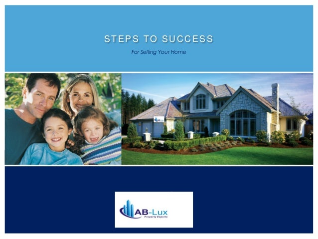 STEPS TO SUCCESS For Selling Your Home