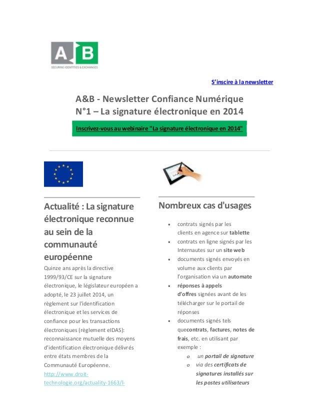 S'inscire à la newsletter  A&B - Newsletter Confiance Numérique N°1 – La signature électronique en 2014 Inscrivez-vous au ...