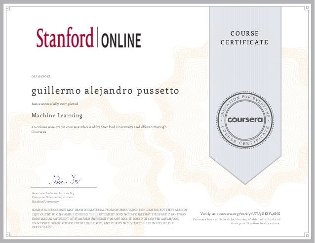 machine learning by stanford university on coursera. certificate earn…