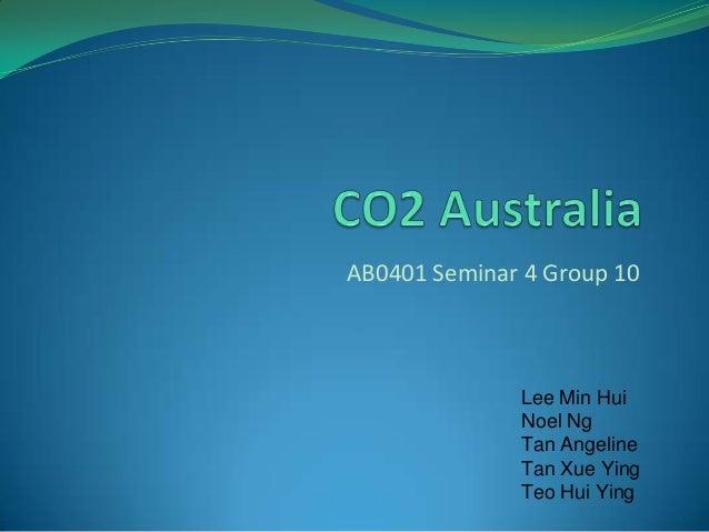 AB0401 Seminar 4 Group 10  Lee Min Hui Noel Ng Tan Angeline Tan Xue Ying Teo Hui Ying