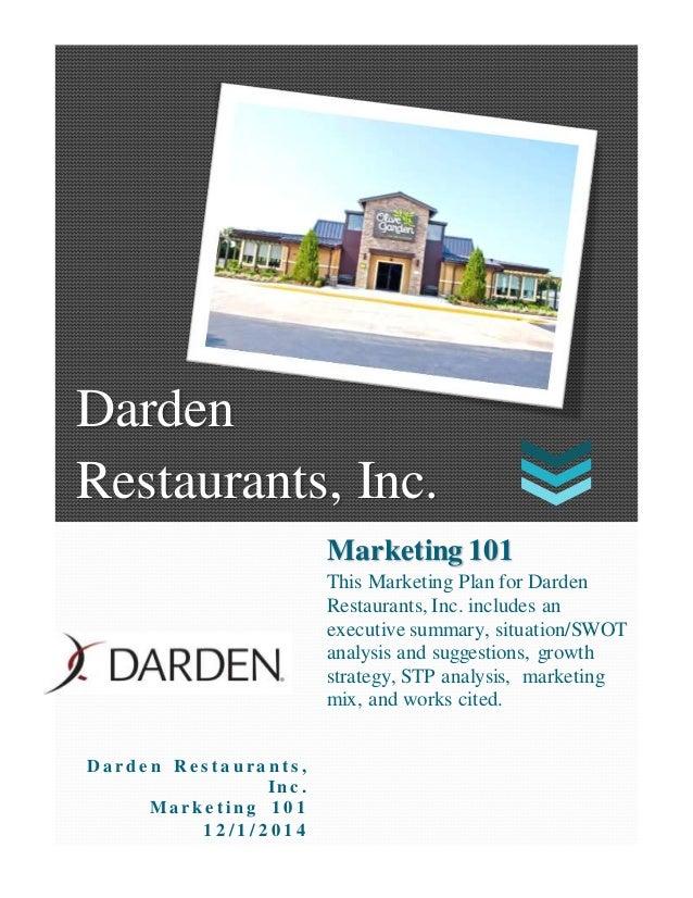 Darden Restaurants, Inc. Darden Restaurants, Inc. D a rd e n R e s t a u ra n t s , In c . Ma rk e t in g 1 0 1 1 2 / 1 / ...