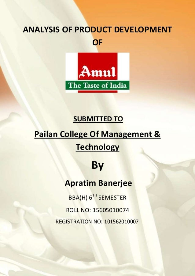 ANALYSIS OF PRODUCT DEVELOPMENT OF SUBMITTED TO Pailan College Of Management & Technology By Apratim Banerjee BBA(H) 6TH S...