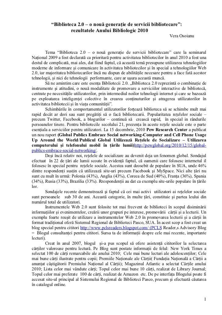 """""""Biblioteca 2.0 – o nouă generaţie de servicii bibliotecare"""":                    rezultatele Anului Bibliologic 2010      ..."""