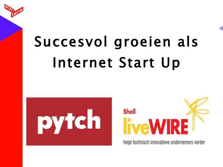 Succesvol groeien als Internet Start Up
