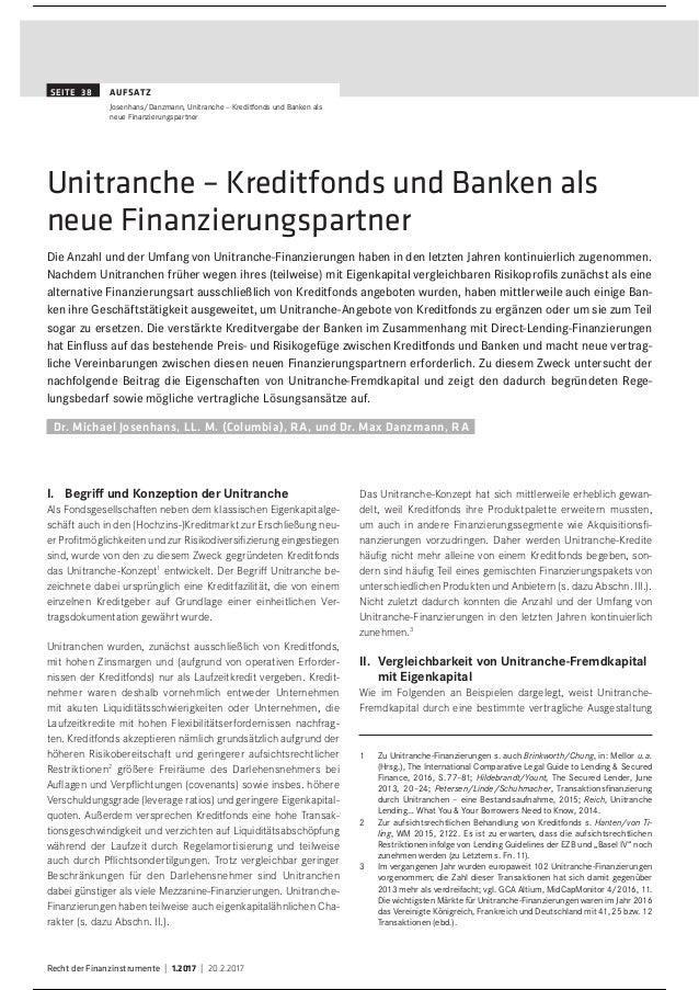 Recht der Finanzinstrumente | 1.2017 | 20.2.2017 SEITE 38 AUFSATZ Josenhans/Danzmann, Unitranche– Kreditfonds und Banken ...