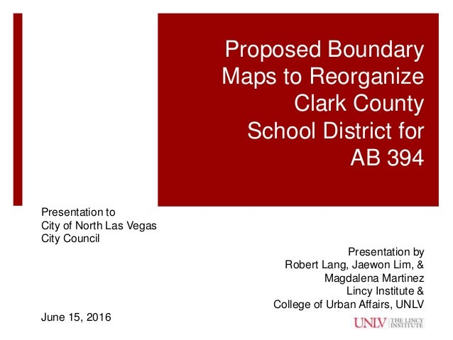 North Las Vegas Map Boundaries.Ab394 Lincy Presentation Updated 6 14 16