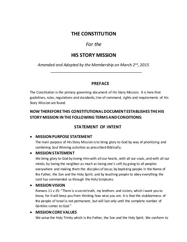 THE CONSTITUTION For the HIS STORY MISSION Amended and Adopted by the Membership on March 2nd , 2015 PREFACE The Constitut...
