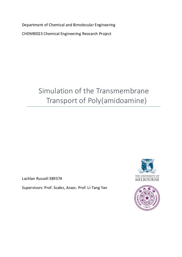 Department of Chemical and Bimolecular Engineering CHEN90023 Chemical Engineering Research Project Simulation of the Trans...