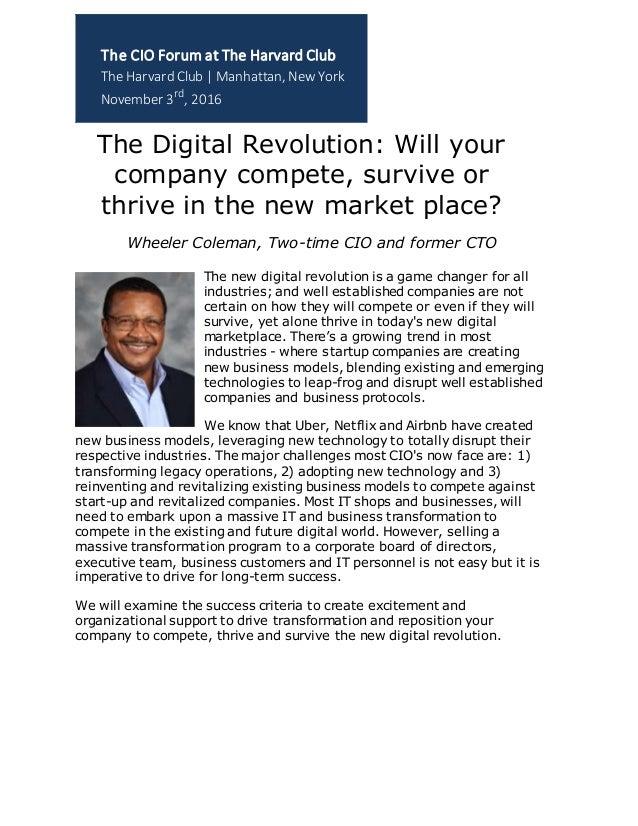 The CIO Forum at The Harvard Club The Harvard Club | Manhattan, New York November 3rd , 2016 The Digital Revolution: Will ...