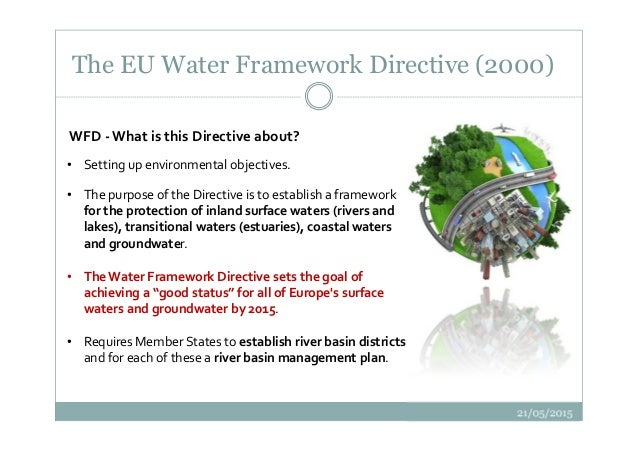 "the eu water framework directive essay Goal: the eu water framework directive aims to ensure restoration of europe's water bodies to ""good ecological status"" by 2027."