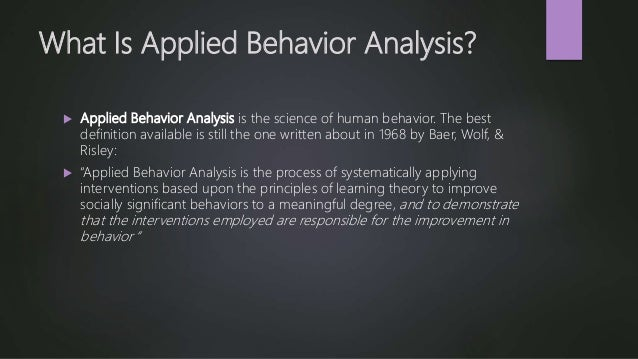 Behavior Analysis. An Interesting Connection Has Been Developing