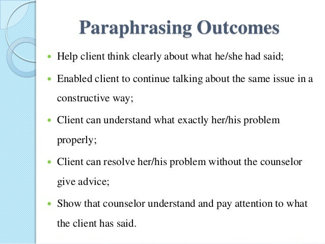 Paraphrasing techniques in counseling