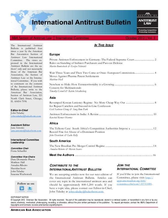 AMERICAN BAR ASSOCIATION ABA Section of Antitrust Law │ International Committee October 2012   Vol. 3 COPYRIGHT NOTICE © C...