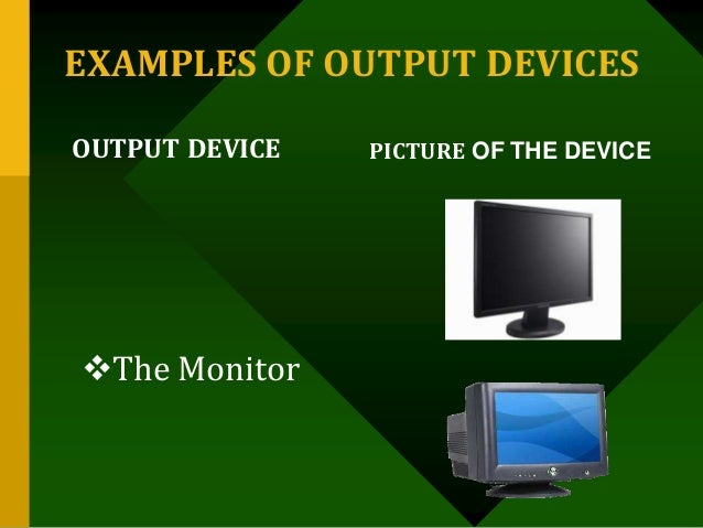 what are some examples of output devices