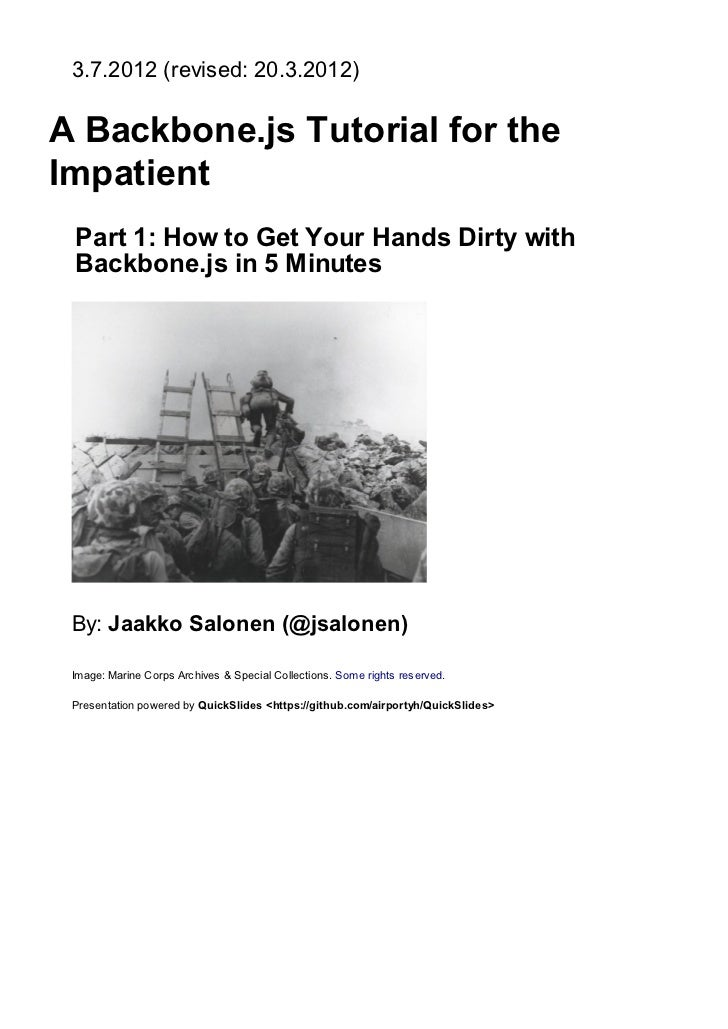 3.7.2012 (                 : 20.3.2012)A Backbone.js Tutorial for theImpatient     Part 1: How to Get Your Hands Dirt with...