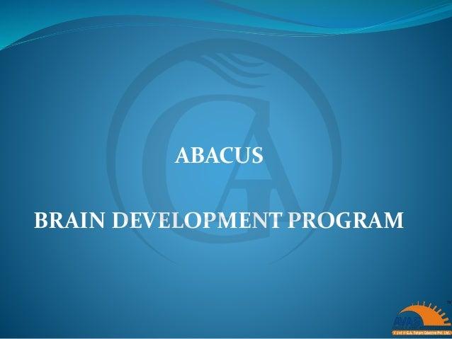 ABACUS BRAIN DEVELOPMENT PROGRAM
