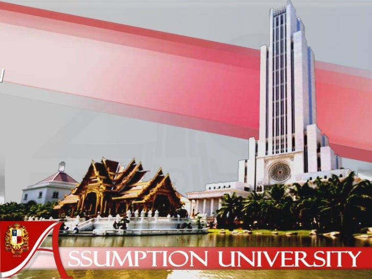 Background• 1969, initially originated as Assumption Commercial  College, later changed to Assumption School of Business.