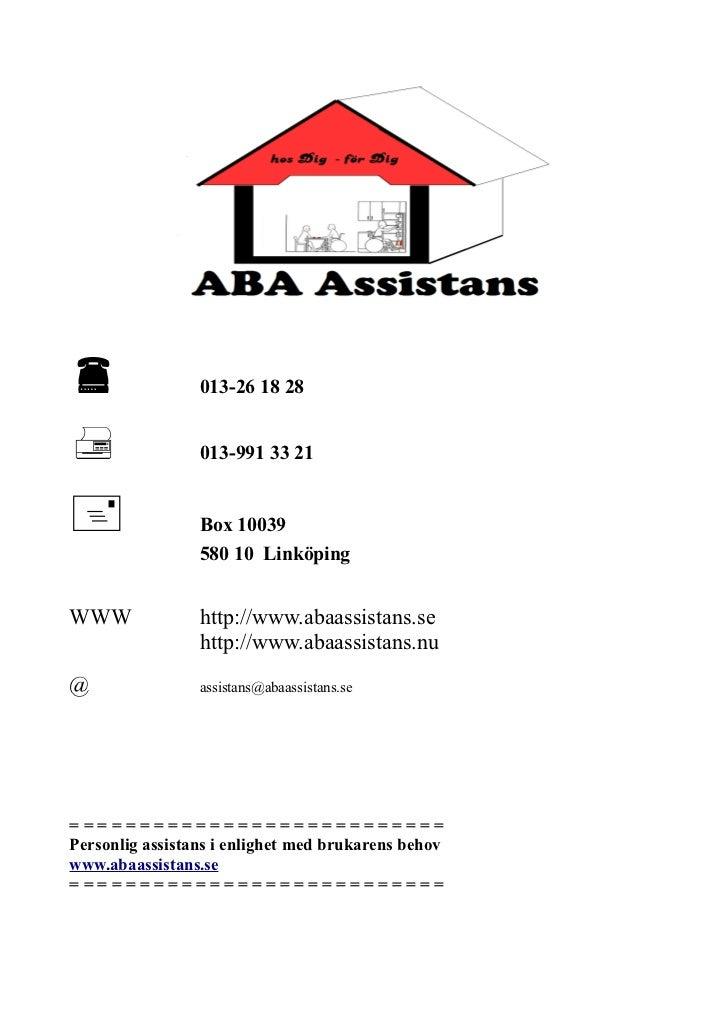                013-26 18 28                013-991 33 21                Box 10039                 580 10 LinköpingWWW ...