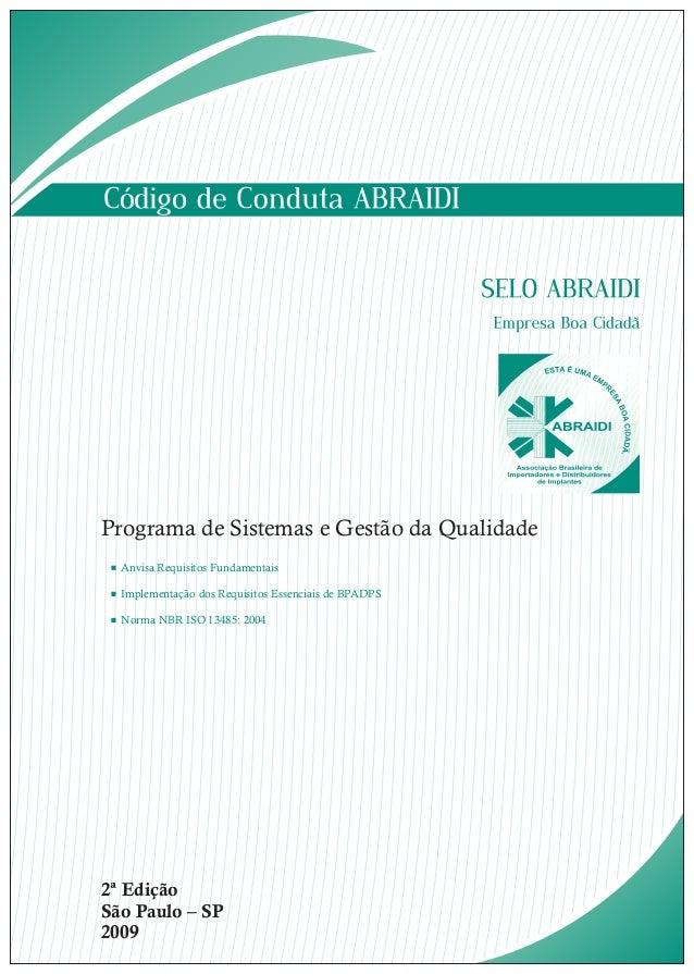 Programa de Sistemas e Gestão da Qualidade  Anvisa Requisitos Fundamentais  Implementação dos Requisitos Essenciais de BPA...