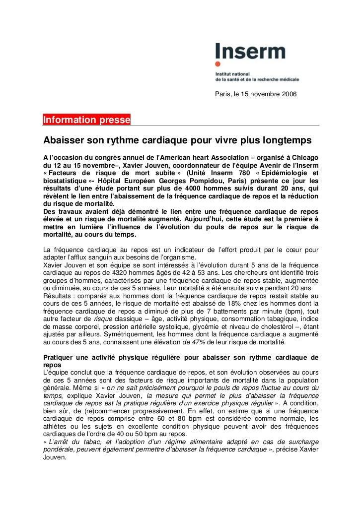 Paris, le 15 novembre 2006Information presseAbaisser son rythme cardiaque pour vivre plus longtempsA l'occasion du congrès...