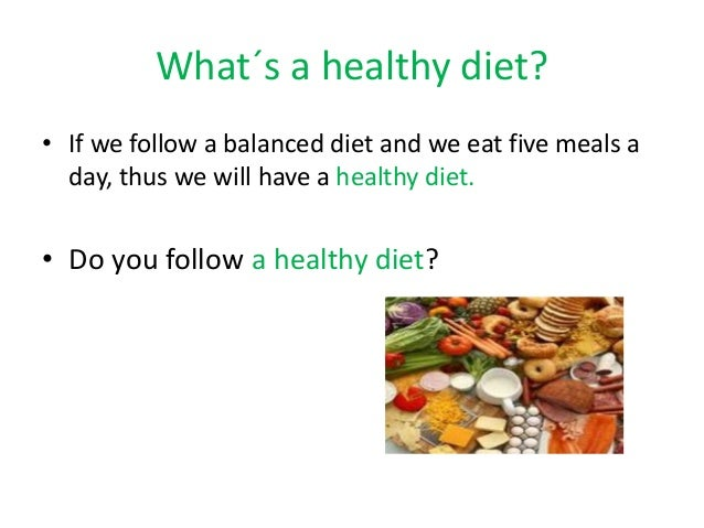 What is healthy diet