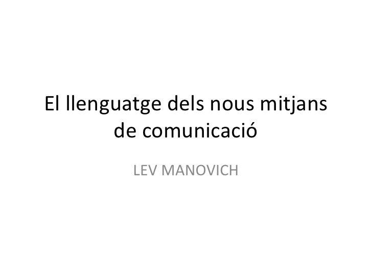 El llenguatge dels nous mitjans de comunicació<br />LEV MANOVICH<br />