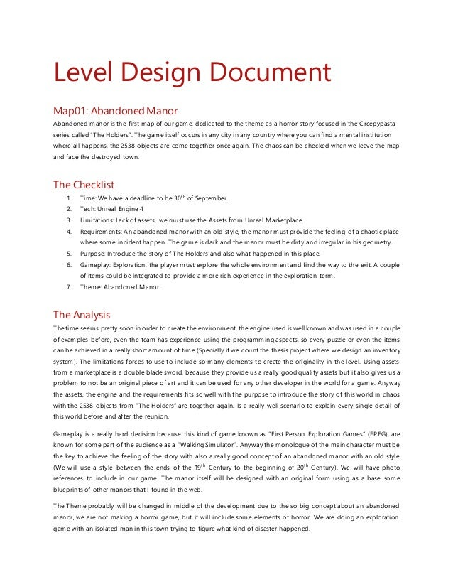 Level Design Document Map01: AbandonedManor Abandoned manor is the first map of our game, dedicated to the theme as a horr...