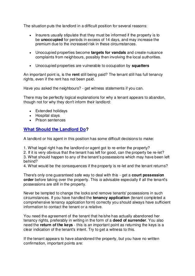 The situation puts the landlord in a difficult position for several reasons:       Insurers usually stipulate that they mu...