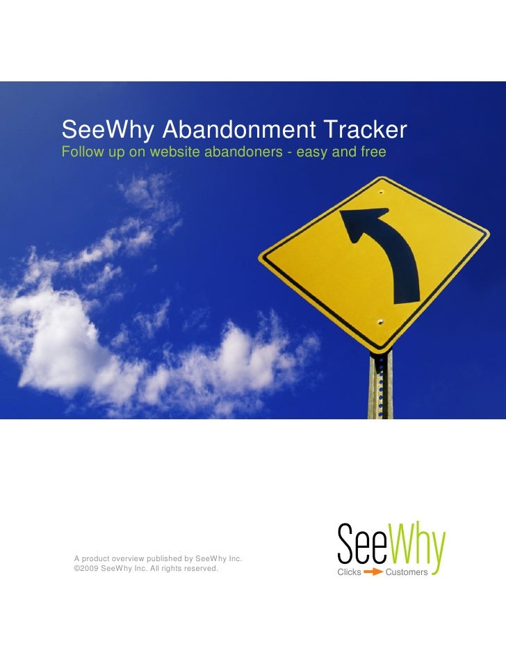 SeeWhy Abandonment Tracker Follow up on website abandoners - easy and free      A product overview published by SeeWhy Inc...