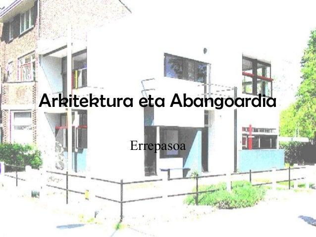 Arkitektura eta Abangoardia Errepasoa