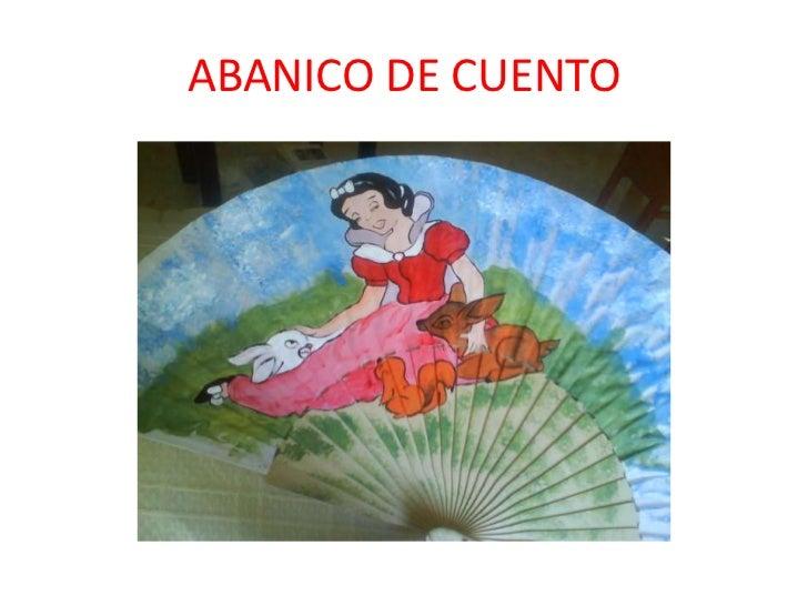ABANICO DE CUENTO