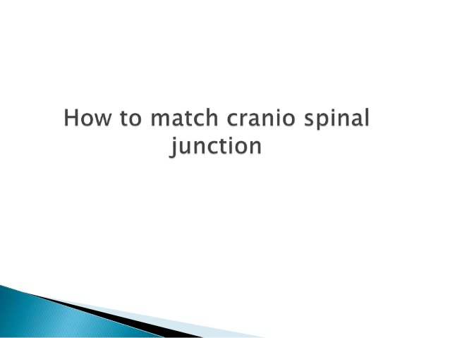Advantage  Single spinal field and circumventing the issue of junction between two spinal fields Disadvantage  Higher pe...