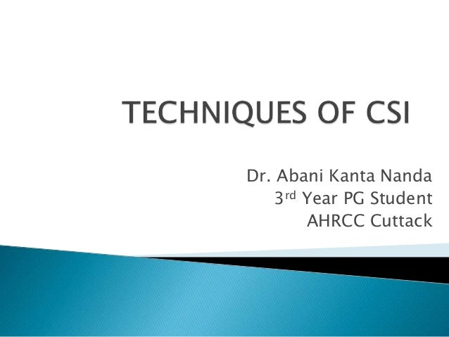 Dr. Abani Kanta Nanda 3rd Year PG Student AHRCC Cuttack