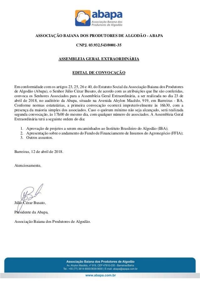 ASSOCIA��O BAIANA DOS PRODUTORES DE ALGOD�O - ABAPA CNPJ. 03.932.543/0001-35 ASSEMBLEIA GERAL EXTRAORDIN�RIA EDITAL DE CON...
