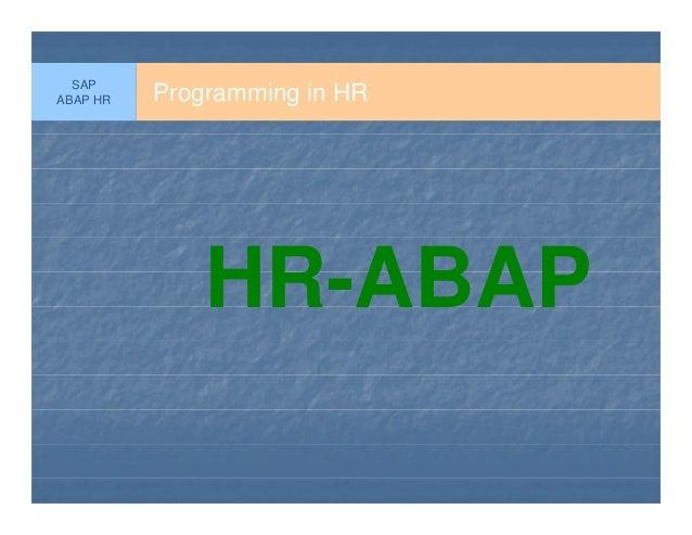 Programming in HRHR-ABAPSAPABAP HR
