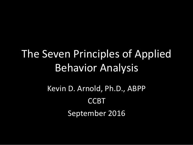 Ccbt Dr Arnold On Basic Principles Of Applied Behavior Analysis (Aba)